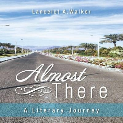 Almost There  A Literary Journey