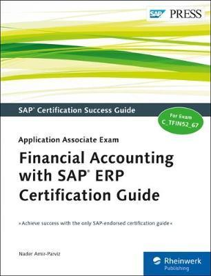 Financial Accounting with SAP ERP Certification Guide : Nader Amir