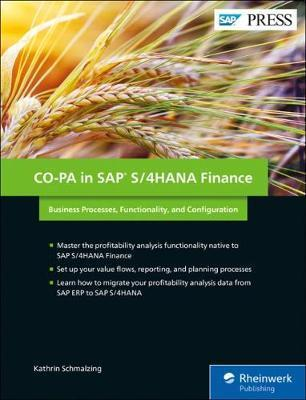 CO-PA in SAP S/4HANA Finance : Business Processes, Functionality, and Configuration