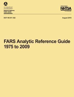Fars Analytic Reference Guide, 1975 to 2009