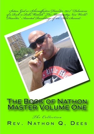 Assorted Ramblings of an Idiot Savant (The Life and Times of Texas Guitar Legend Nathon Dees Book 4)