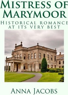 Mistress of Marymoor : Historical Romance at Its Very Best
