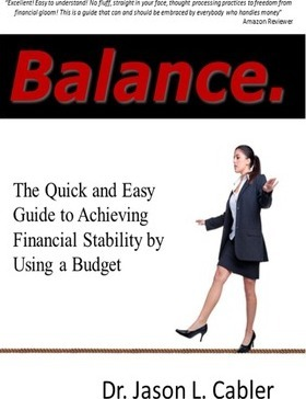 Balance: The Quick and Easy Guide to Achieving Financial Stability by Using a Budget