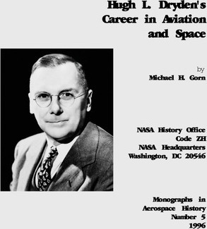 Hugh L. Dryden's Career in Aviation and Space