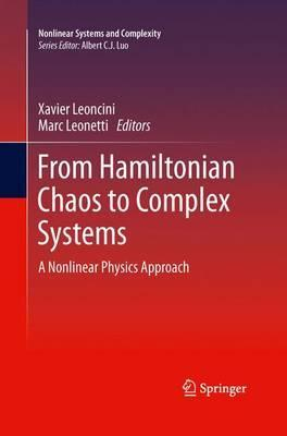 From Hamiltonian Chaos to Complex Systems: A Nonlinear Physics Approach