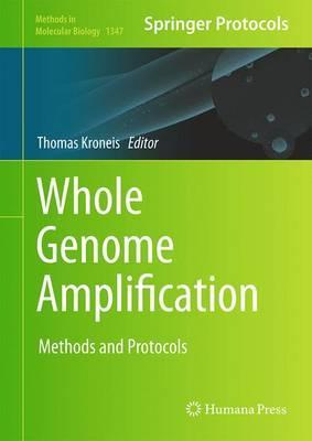 Whole Genome Amplification  Methods and Protocols