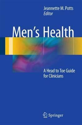 Men's Health: A Head to Toe Guide for Clinicians