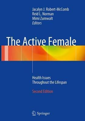The Active Female: Health Issues Throughout the Lifespan