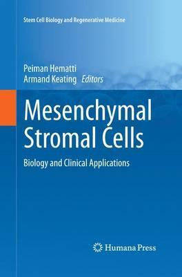 Mesenchymal Stromal Cells: Biology and Clinical Applications