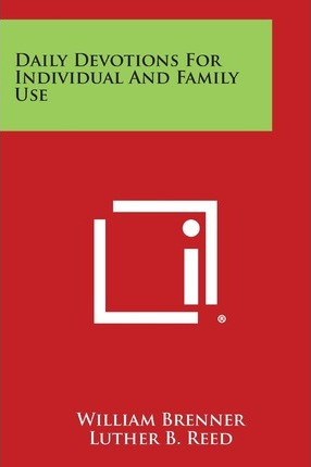 Daily Devotions for Individual and Family Use