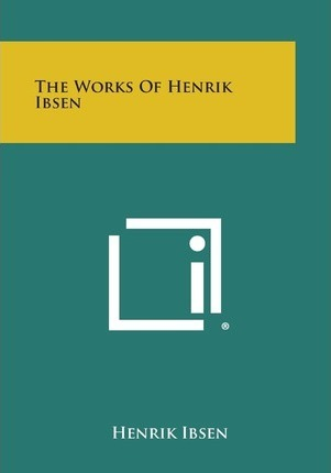 The Works of Henrik Ibsen