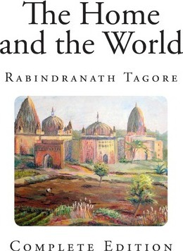 the home and the world rabindranath tagore 9781494241209