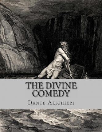 """an analysis of the epic poem the divine comedy by dante alighieri Start by marking """"inferno (the divine comedy, #1)  is a long narrative poem by dante alighieri,  part one of dante's epic poem, the divine comedy,."""