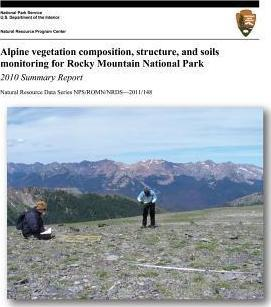 Alpine Vegetation Composition, Structure, and Soils Monitoring for Rocky Mountain National Park  2010 Summary Report