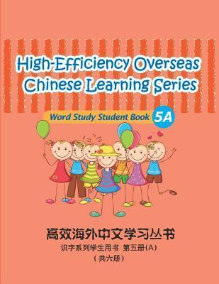 High-Efficiency Overseas Chinese Learning Series, Word Study Series, 5a