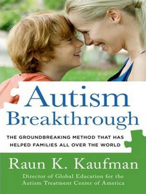 Autism Breakthrough  The Groundbreaking Method That Has Helped Families All over the World