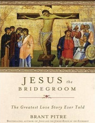 Jesus the Bridegroom (Library Edition)