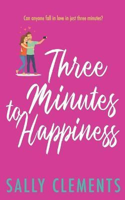 Three Minutes to Happiness