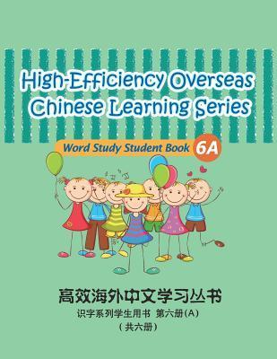 High-Efficiency Overseas Chinese Learning Series, Word Study Series, 6a
