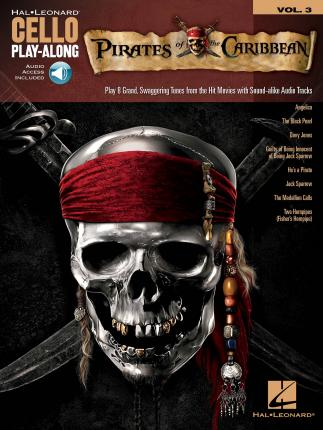 Cello Play-Along Volume 3  Pirates Of The Caribbean (Book/Online Audio)