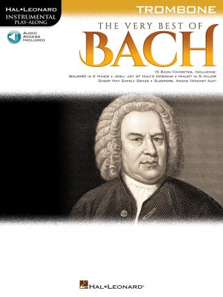 The Very Best of Bach  Instrumental Play-Along For Trombone