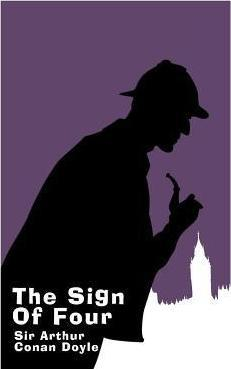 The Sign of Four - Large Print Edition  A Sherlock Holmes Novel
