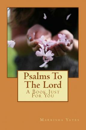 Psalms to the Lord