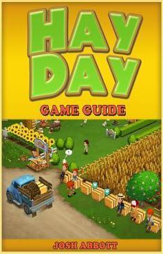 Hay Day Game Guide