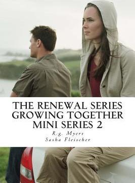 The Renewal Series- Growing Together