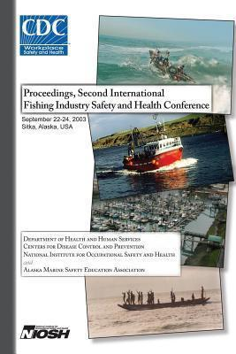 Proceedings of the Second International Fishing Industry Safety and Health Conference