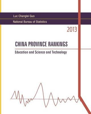 China Province Rankings 2013 : Education and Science and Technology