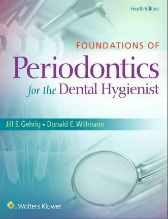 Clinical Practice of the Dental Hygienist + Fundamentals of Periodontal Instrumentation and Advanced Root Implementation, 7th Edition + Patient Assessment Tutorials, 3rd Edition + Foundations of Periodontics for the Dental Hygienist, 4th Edition + Passcod