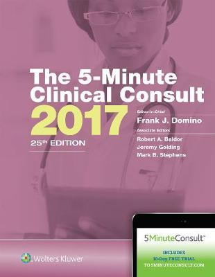 The 5 Minute Clinical Consult 2017 Frank J Domino 9781496339966