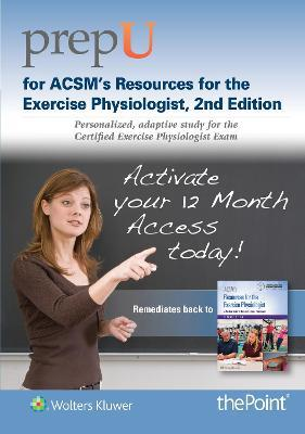 PrepU for ACSM's Resources for the Exercise Physiologist