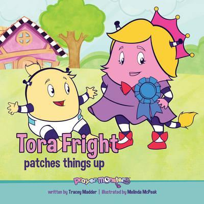 Tora Fright Patches Things Up