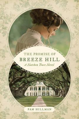 Promise Of Breeze Hill, The