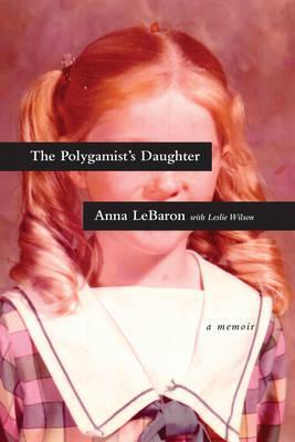 Polygamist's Daughter, The