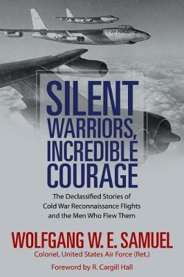 Silent Warriors, Incredible Courage Cover Image