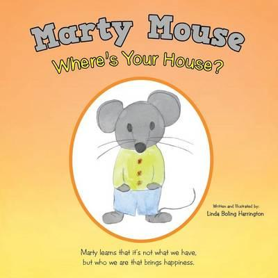 Marty Mouse Where's Your House?