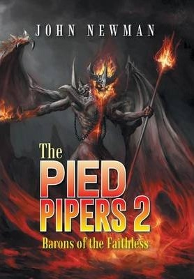 The Pied Pipers 2 : Barons of the Faithless