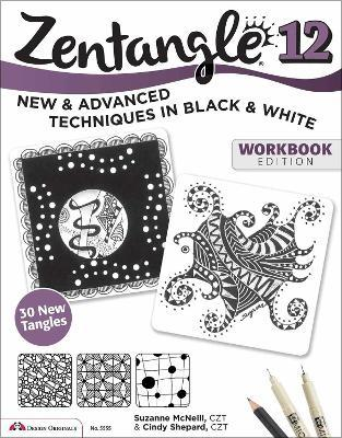 Zentangle 12, Workbook Edition