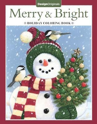 Merry Bright Holiday Coloring Book Valerie Mckeehan 9781497202870