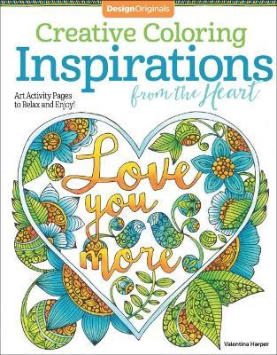 Creative Coloring Inspirations From The Heart Valentina