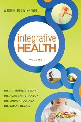 Integrative Health  A Guide to Living Well