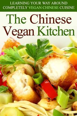 The chinese vegan kitchen martha stone 9781497349667 for Asian cuisine books