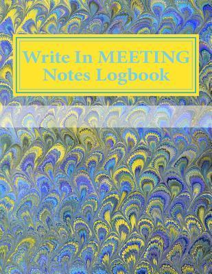 Write in Meeting Notes Logbook  Blank Books You Can Write in