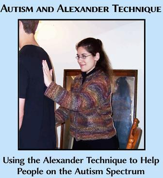 Autism and Alexander Technique  Using the Alexander Technique to Help People on the Autism Spectrum