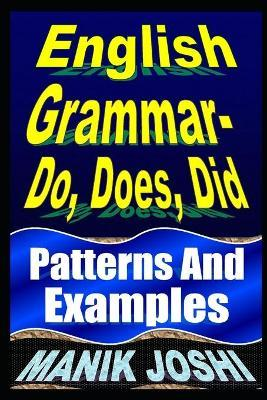 English Grammar- Do, Does, Did