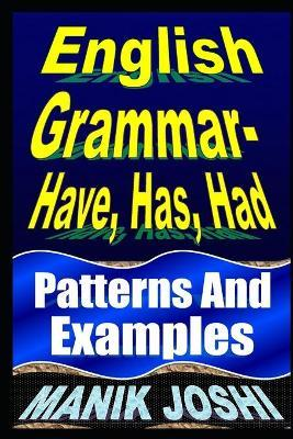 English Grammar- Have, Has, Had