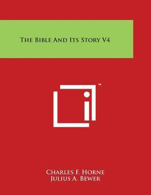 The Bible And Its Story V4